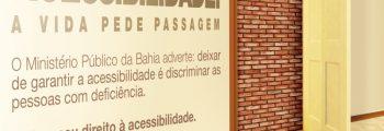 2010 – Lançamento da campanha 'Acessibilidade – A vida pede passagem'.
